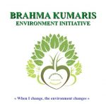 Brahma Kumaris Environment Initiative : Consciousness and Climate Change