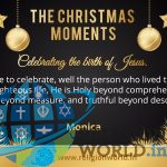 "Christmas Moments : ""Jesus is Holy beyond Comprehension"" – Monica"