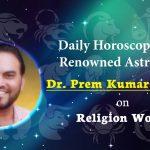 Daily Horoscope : 18th January, 2018 : Dr Prem Kumar Sharma