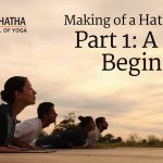 Making of a Hatha Yogi : FULL SERIES : Follow and Become a Hatha Yogi