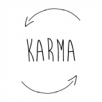 Karma : What comes around goes around…