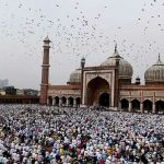 Eid ul-Fitr: A Unique Festival Time of Joy for Muslims