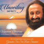 Experiencing Infinity :Gurudev Sri Sri Ravi Shankar