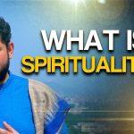 What is Spirituality? – Sri Pundrik Goswami