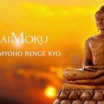 POWER OF DAIMOKU (Chanting Nam Myoho Renge Kyo)