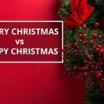 Why we wish Merry Christmas Instead of Happy Christmas